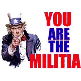 You are the Militia